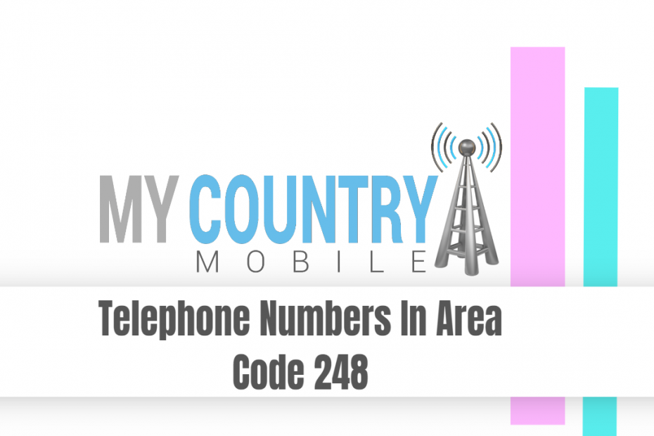Telephone Numbers In Area Code 248 - My Country Mobile