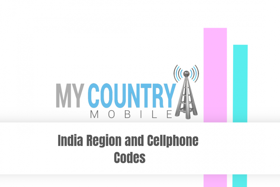 SEO title preview: India Region and Cellphone Codes - My Country Mobile